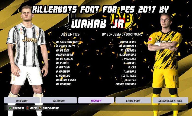 فونت پک جدید استایل توسط WAHAB JR برای PES 2017