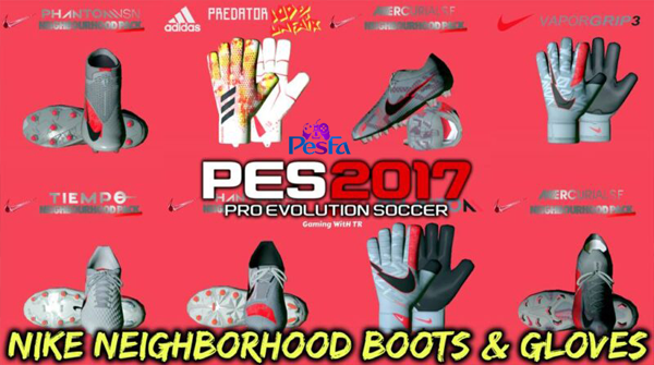 کفش و دستکش NIKE NEIGHBORHOOD توسط Tisera09 برای PES 2017