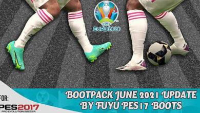 تصویر از بوت پک June 2021 UP برای PES 2017 توسط Fuyu