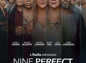 تصویر از دانلود مینی سریال Nine Perfect Strangers 2021 نه غریبه کامل ❤️ با زیرنویس فارسی