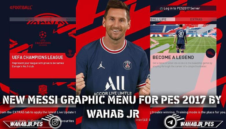 منو گرافیکی PSG Messi برای PES 2017 توسط WAHAB JR