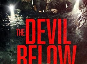 تصویر از دانلود فیلم The Devil Below 2021 شیطان زیر ❤️ با زیرنویس فارسی چسبیده و لینک مستقیم