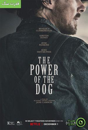 دانلود فیلم The Power of the Dog 2021 قدرت سگ ❤️ با زیرنویس فارسی چسبیده