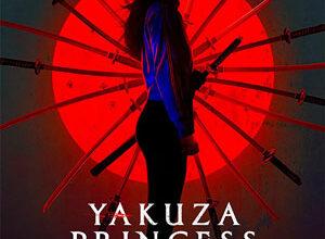 تصویر از دانلود فیلم Yakuza Princess 2021 پرنسس یاکوزا ❤️ با زیرنویس فارسی چسبیده
