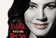 تصویر از دانلود سریال ترکی Evlilik Hakkinda Her Sey ( همه چیز درباره ازدواج ) با زیرنویس فارسی چسبیده