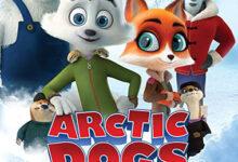 تصویر از دانلود انیمیشن Arctic Dogs 2019