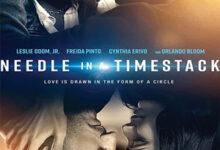 تصویر از دانلود فیلم Needle in a Timestack 2021 سوزن در پشته زمانی ❤️ با زیرنویس فارسی